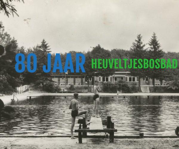 80 jaar Heuveltjesbosbad